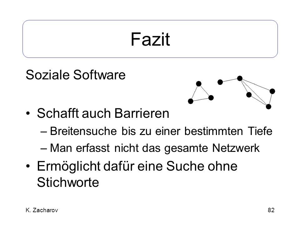 Fazit Soziale Software Schafft auch Barrieren