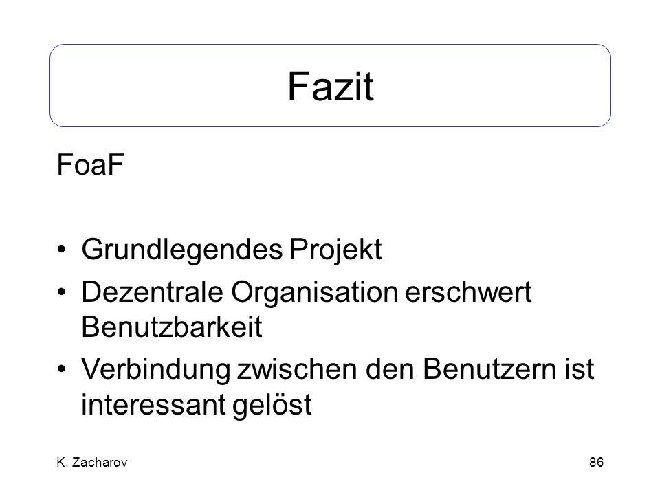 Fazit FoaF Grundlegendes Projekt