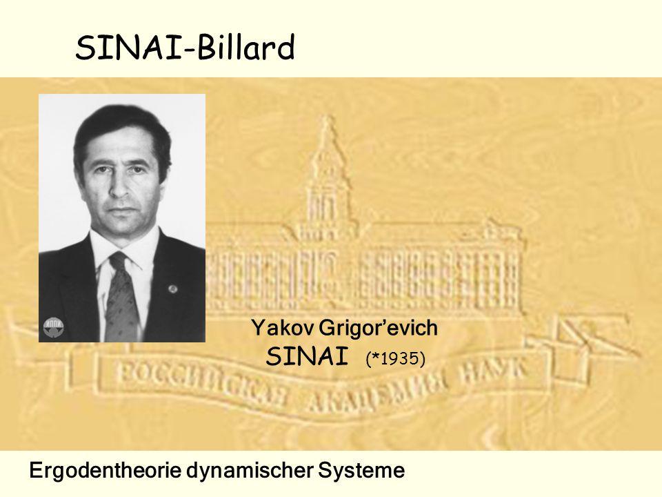 Yakov Grigor'evich SINAI (*1935)