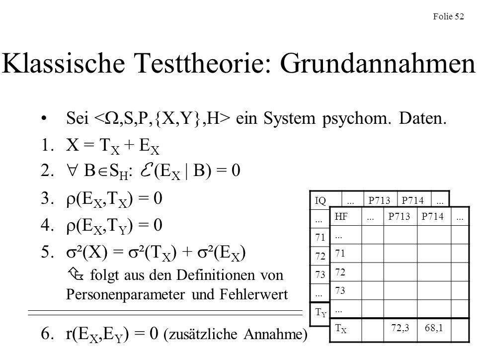 Klassische Testtheorie: Grundannahmen
