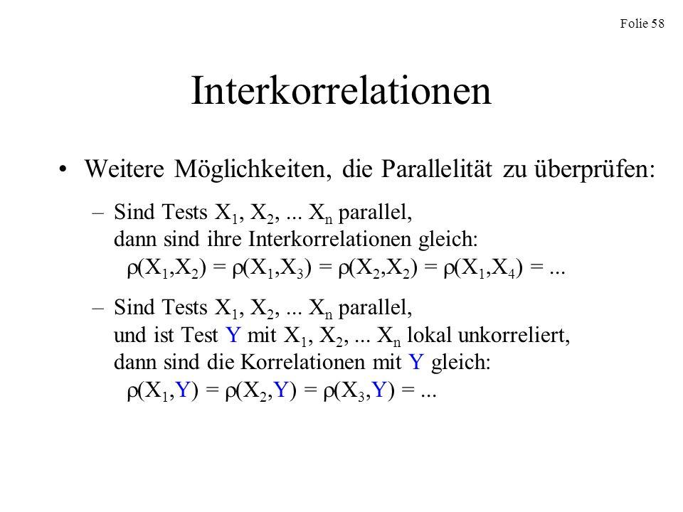 Interkorrelationen Weitere Möglichkeiten, die Parallelität zu überprüfen: