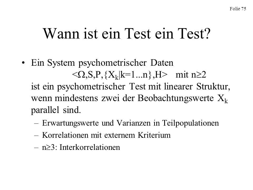 Wann ist ein Test ein Test