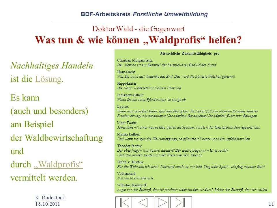"""Doktor Wald - die Gegenwart Was tun & wie können """"Waldprofis helfen"""
