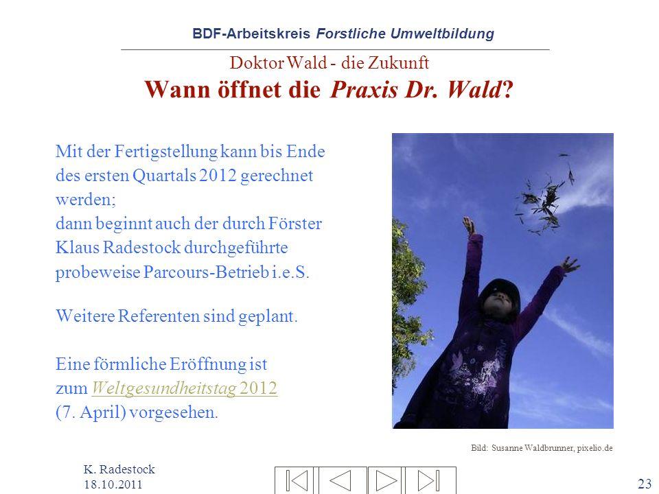 Doktor Wald - die Zukunft Wann öffnet die Praxis Dr. Wald