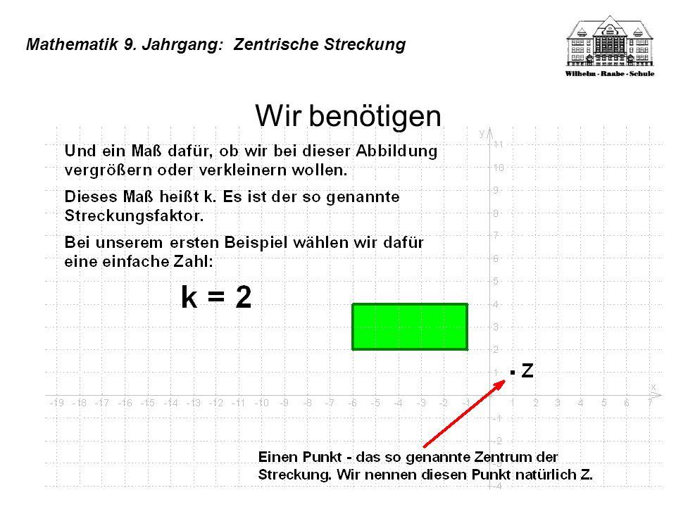 Mathematik 9. Jahrgang: Zentrische Streckung