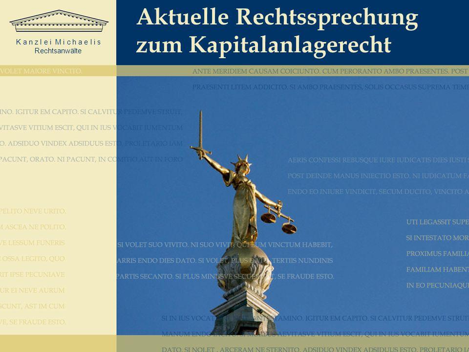Aktuelle Rechtssprechung zum Kapitalanlagerecht