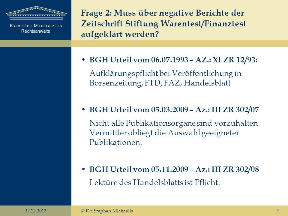 Frage 2: Muss über negative Berichte der Zeitschrift Stiftung Warentest/Finanztest aufgeklärt werden