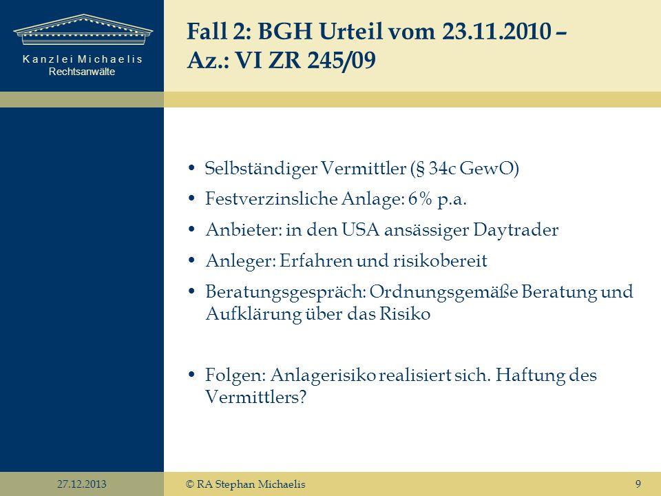 Fall 2: BGH Urteil vom 23.11.2010 – Az.: VI ZR 245/09