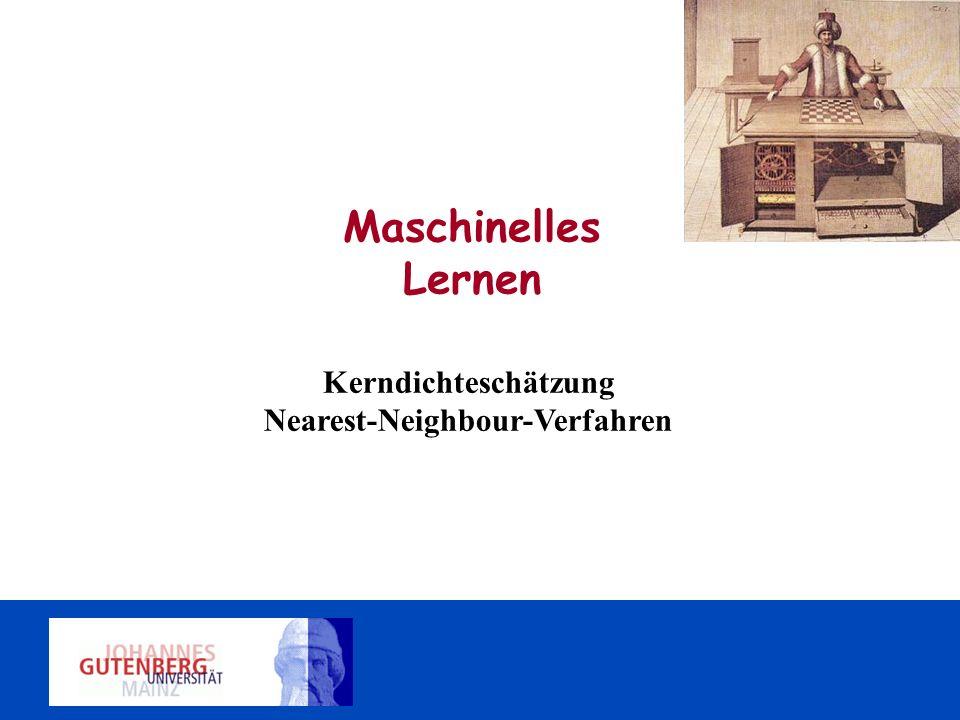 Kerndichteschätzung Nearest-Neighbour-Verfahren