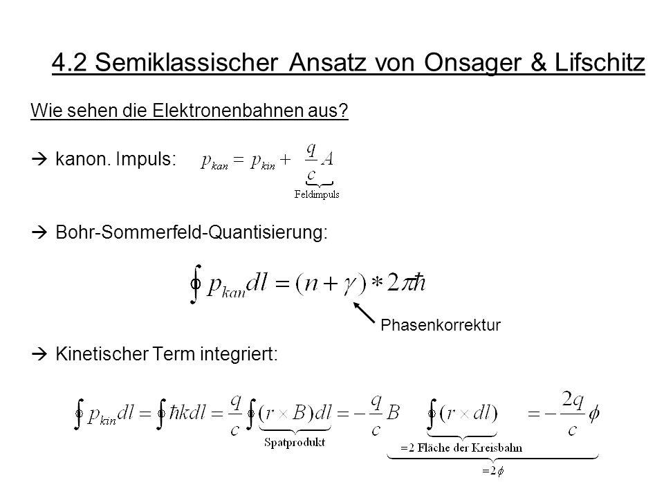 4.2 Semiklassischer Ansatz von Onsager & Lifschitz