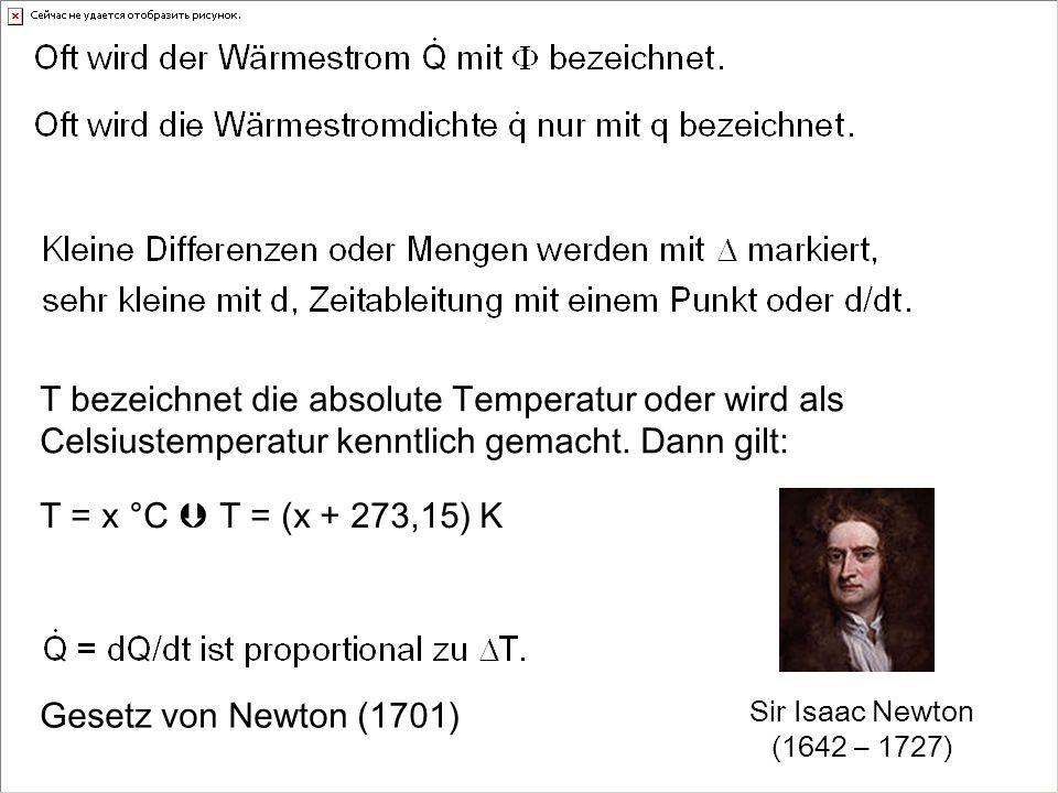 T bezeichnet die absolute Temperatur oder wird als Celsiustemperatur kenntlich gemacht. Dann gilt: