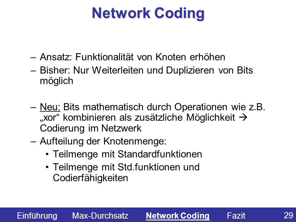 Network Coding Ansatz: Funktionalität von Knoten erhöhen