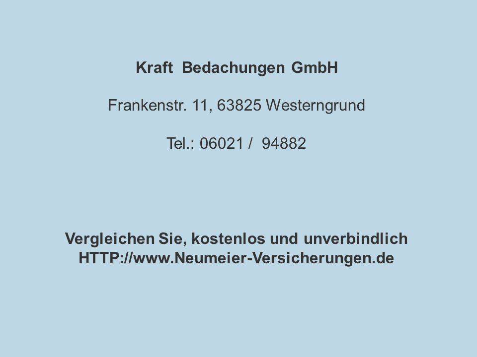Kraft Bedachungen GmbH Vergleichen Sie, kostenlos und unverbindlich