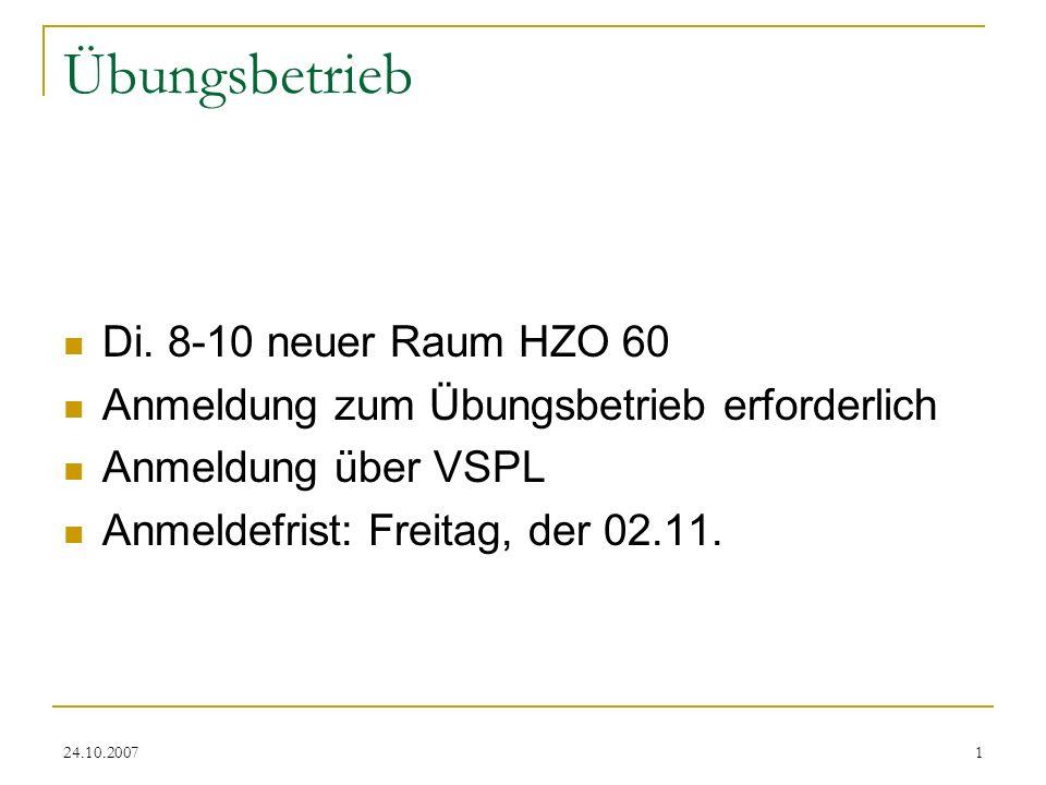 Übungsbetrieb Di. 8-10 neuer Raum HZO 60