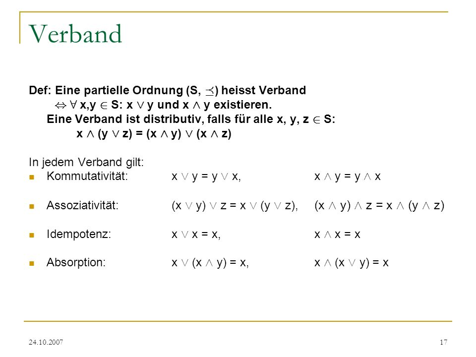 Verband Def: Eine partielle Ordnung (S, ¹) heisst Verband