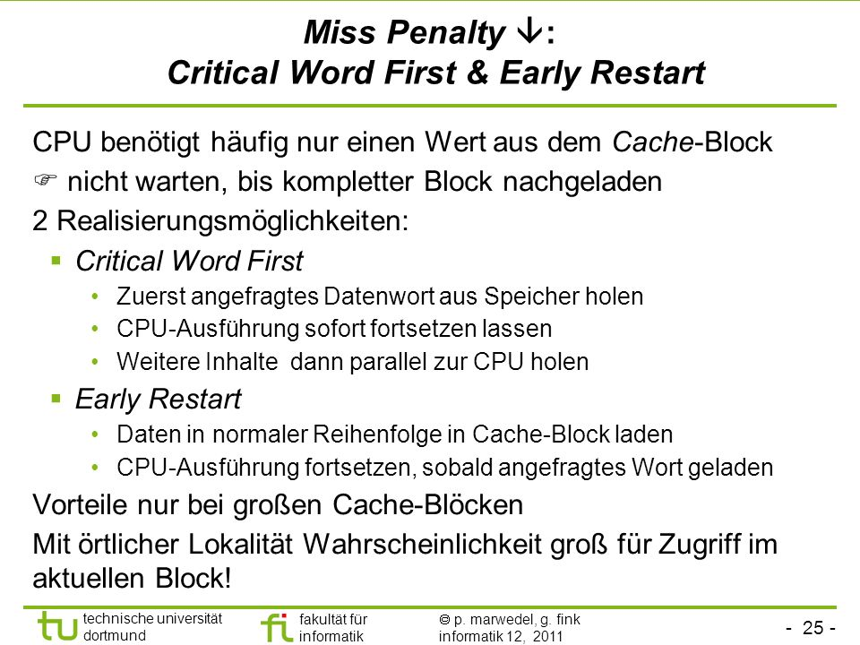 Miss Penalty : Critical Word First & Early Restart