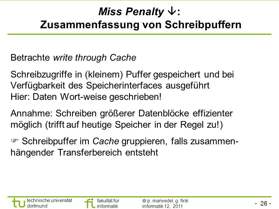 Miss Penalty : Zusammenfassung von Schreibpuffern