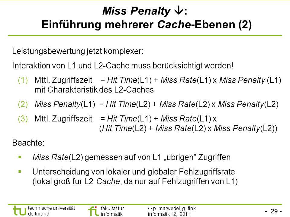 Miss Penalty : Einführung mehrerer Cache-Ebenen (2)