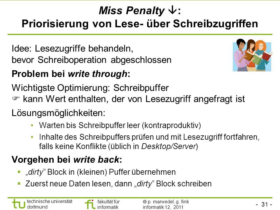 Miss Penalty : Priorisierung von Lese- über Schreibzugriffen