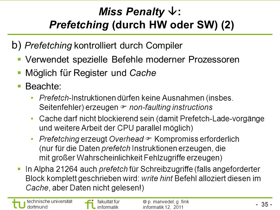 Miss Penalty : Prefetching (durch HW oder SW) (‏2)
