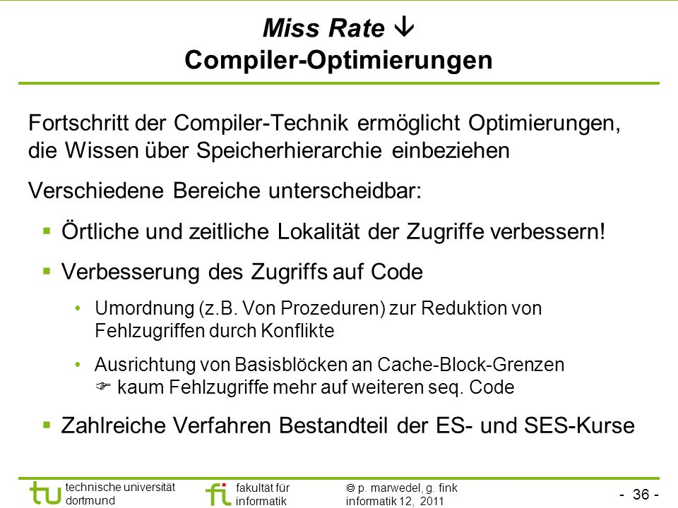 Miss Rate  Compiler-Optimierungen