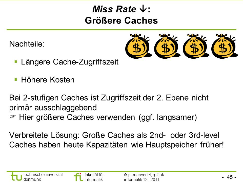 Miss Rate : Größere Caches
