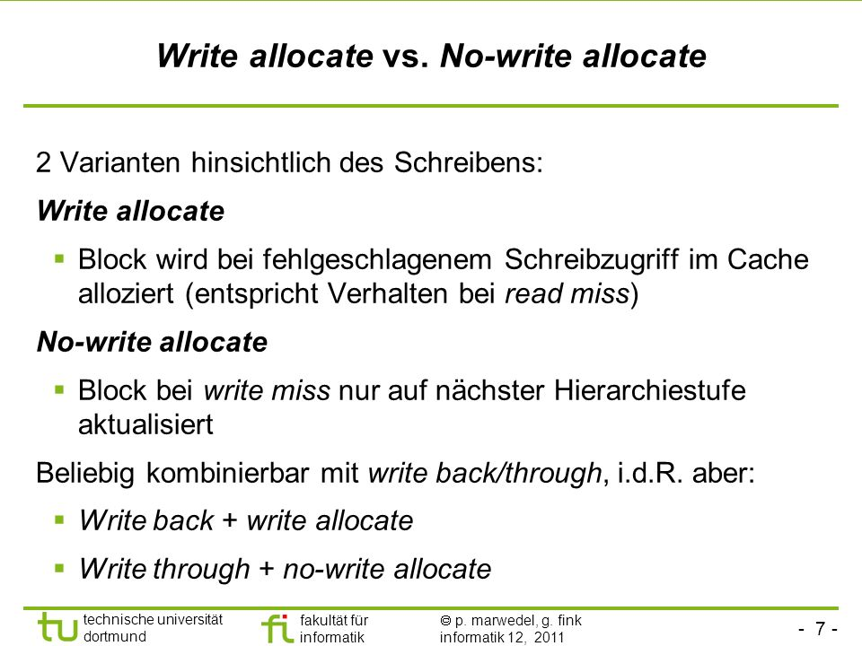 Write allocate vs. No-write allocate