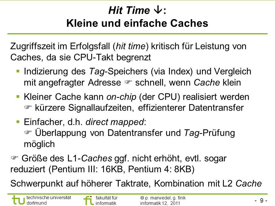 Hit Time : Kleine und einfache Caches