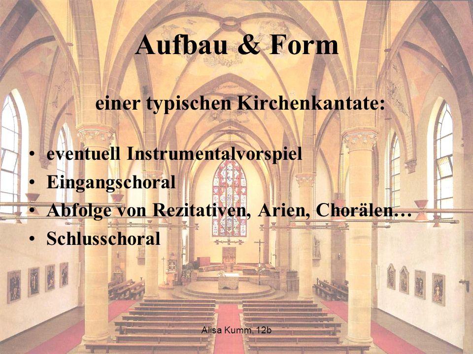 Aufbau & Form einer typischen Kirchenkantate: