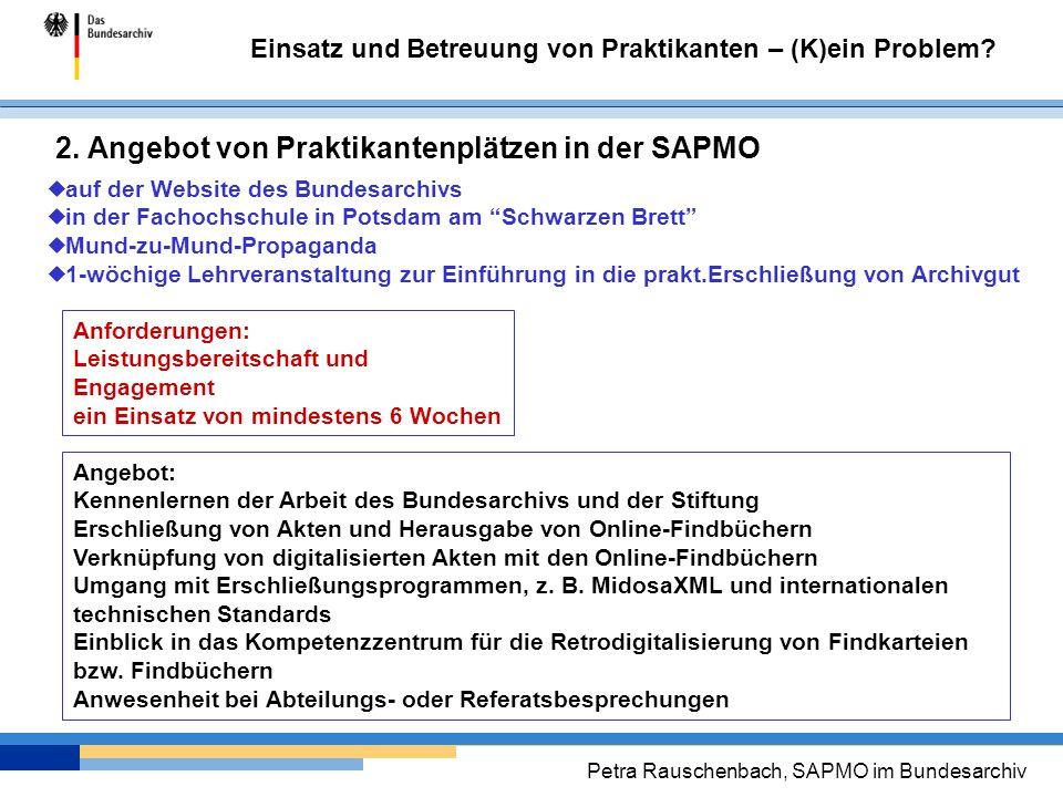 2. Angebot von Praktikantenplätzen in der SAPMO