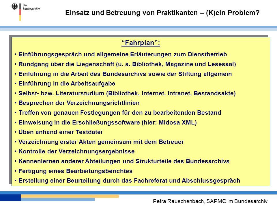 Fahrplan : Einführungsgespräch und allgemeine Erläuterungen zum Dienstbetrieb.