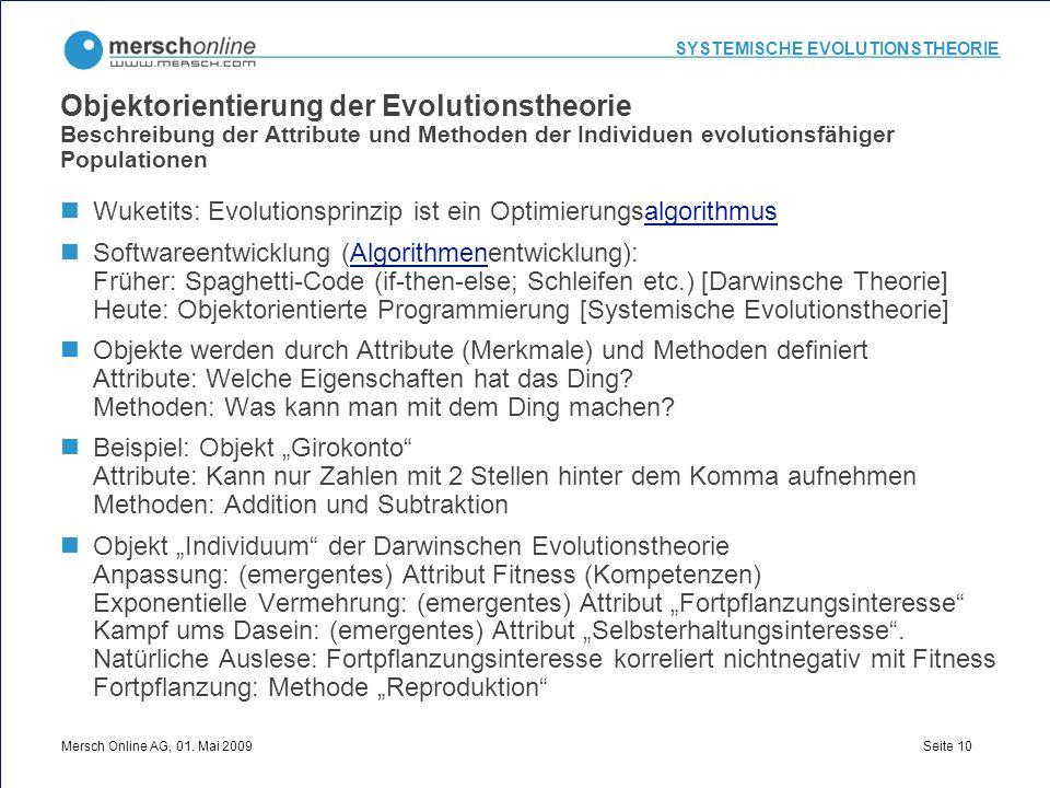 Objektorientierung der Evolutionstheorie Beschreibung der Attribute und Methoden der Individuen evolutionsfähiger Populationen