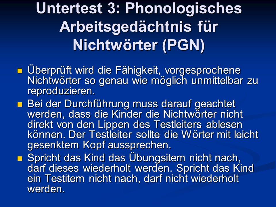 Untertest 3: Phonologisches Arbeitsgedächtnis für Nichtwörter (PGN)