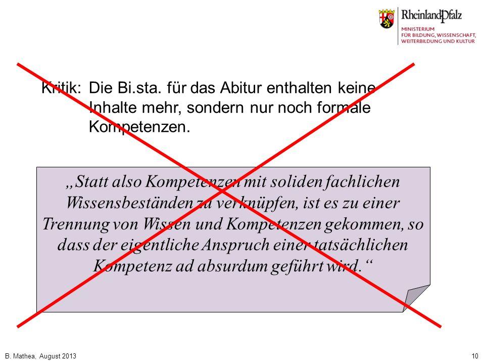 Kritik: Die Bi.sta. für das Abitur enthalten keine Inhalte mehr, sondern nur noch formale Kompetenzen.