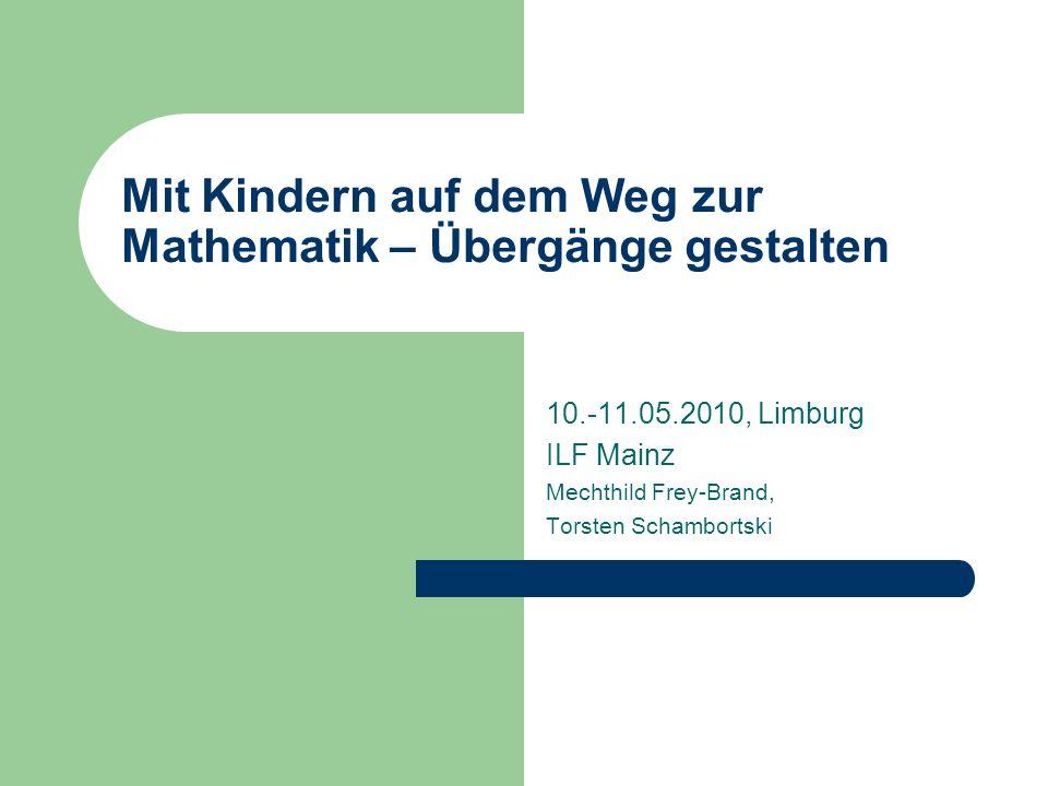 Mit Kindern auf dem Weg zur Mathematik – Übergänge gestalten