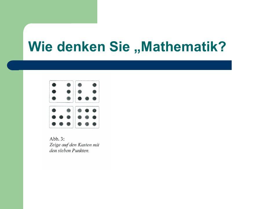 """Wie denken Sie """"Mathematik"""