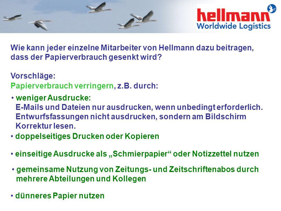 Wie kann jeder einzelne Mitarbeiter von Hellmann dazu beitragen, dass der Papierverbrauch gesenkt wird