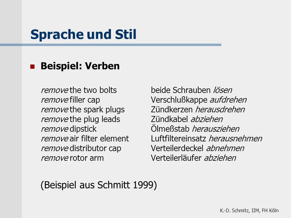 Sprache und Stil Beispiel: Verben (Beispiel aus Schmitt 1999)