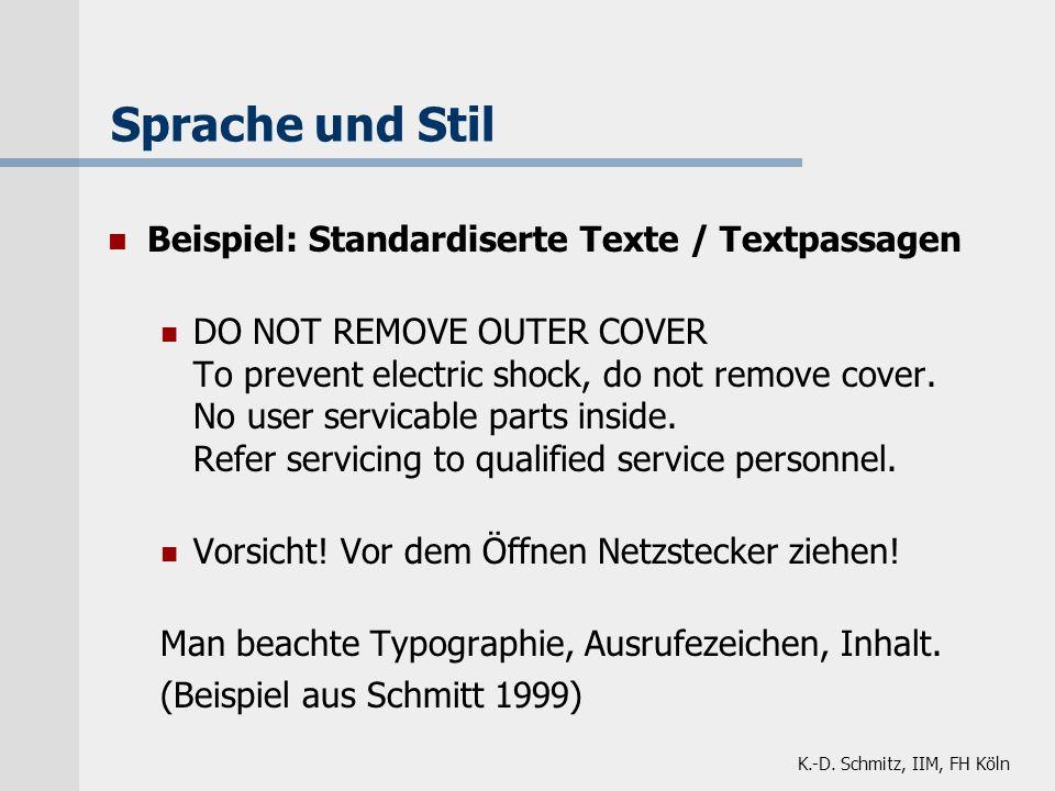 Sprache und Stil Beispiel: Standardiserte Texte / Textpassagen