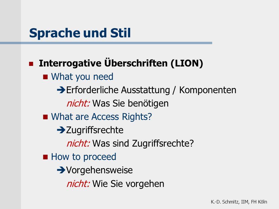 Sprache und Stil Interrogative Überschriften (LION) What you need