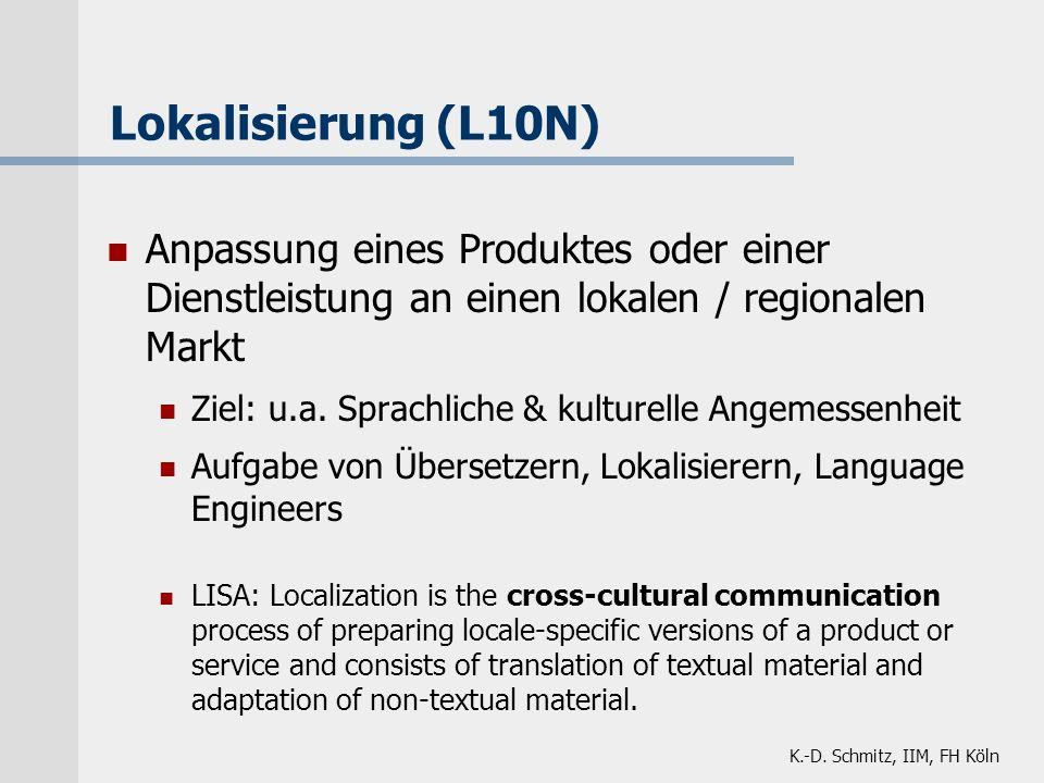 Lokalisierung (L10N) Anpassung eines Produktes oder einer Dienstleistung an einen lokalen / regionalen Markt.