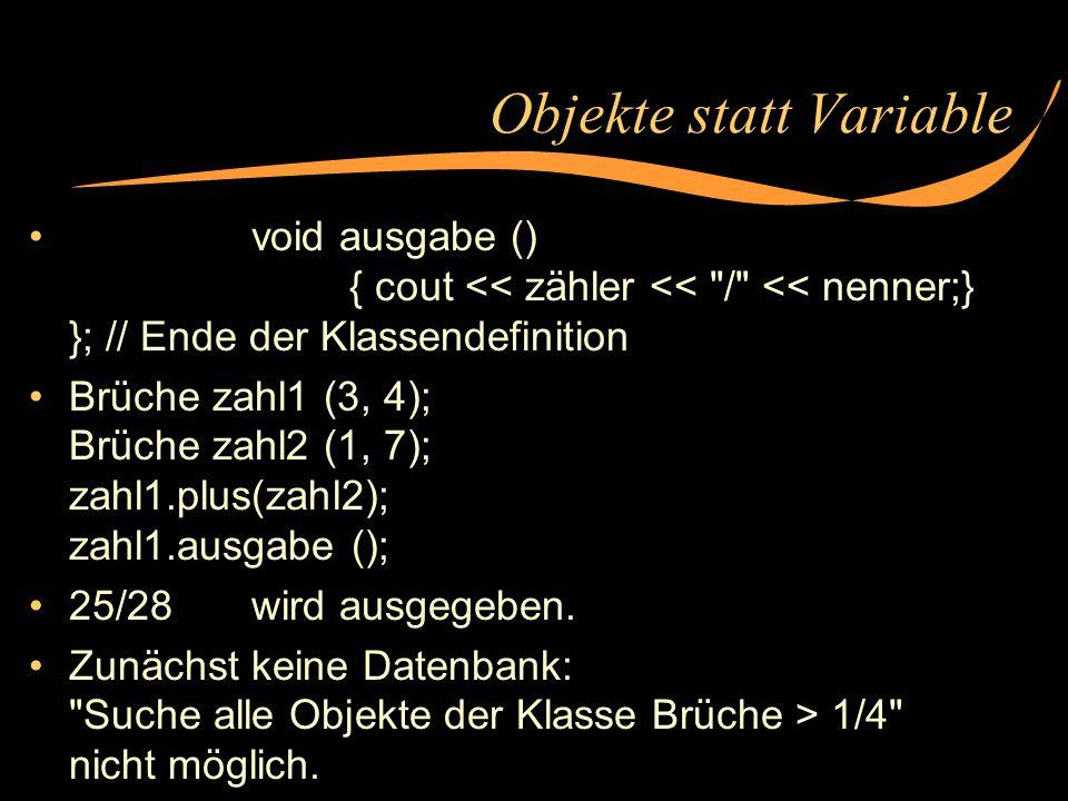 Objekte statt Variable