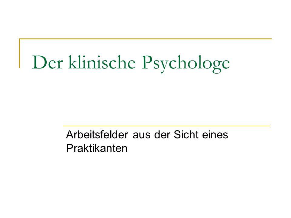 Der klinische Psychologe