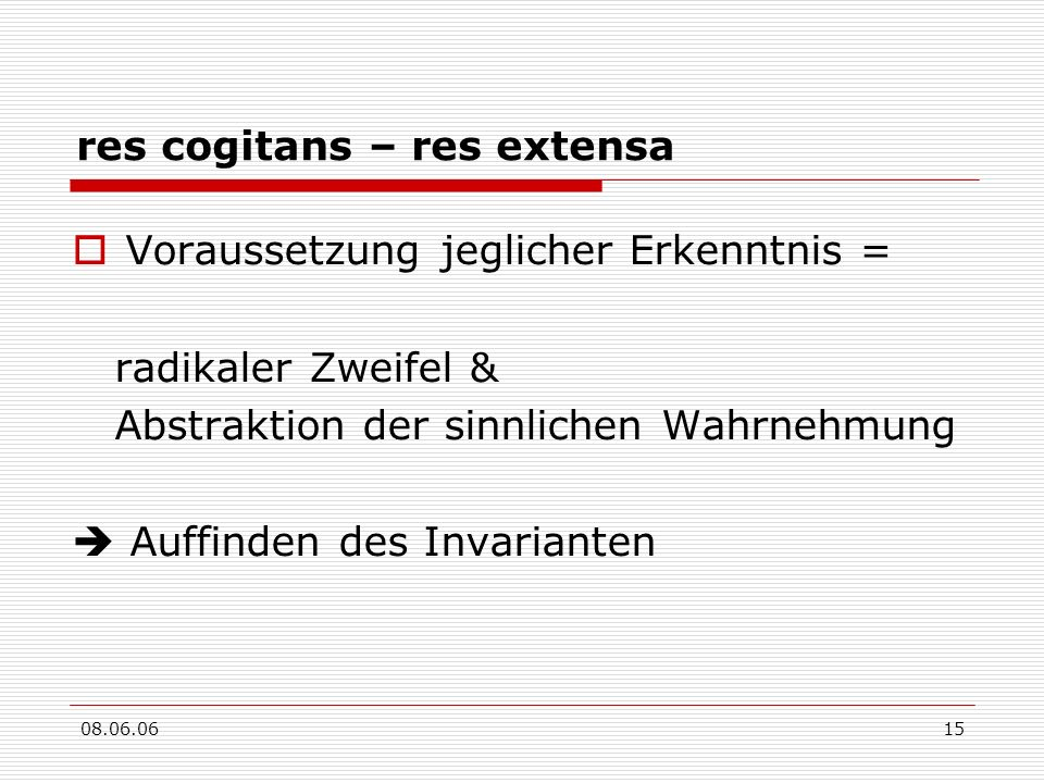 res cogitans – res extensa