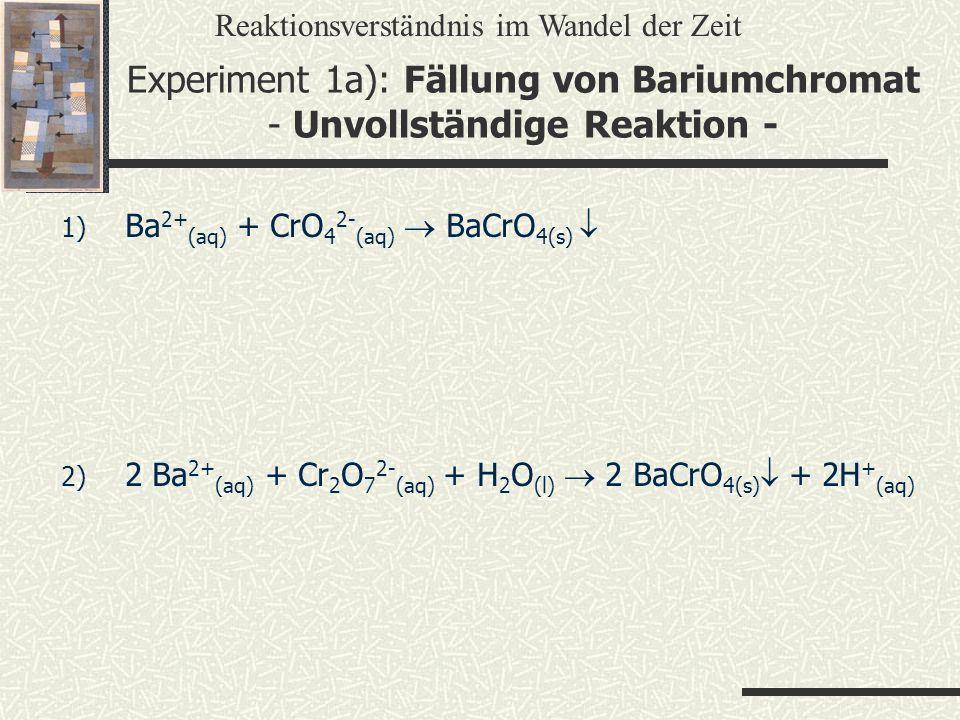 Experiment 1a): Fällung von Bariumchromat - Unvollständige Reaktion -
