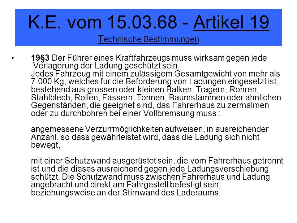 K.E. vom 15.03.68 - Artikel 19 Technische Bestimmungen
