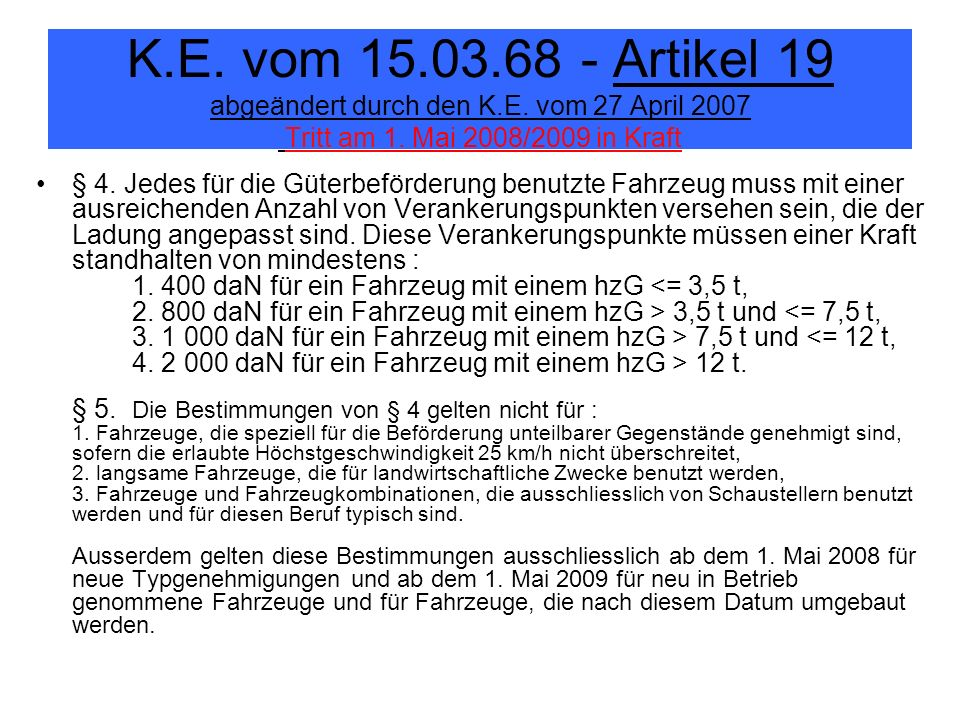 K. E. vom 15. 03. 68 - Artikel 19 abgeändert durch den K. E