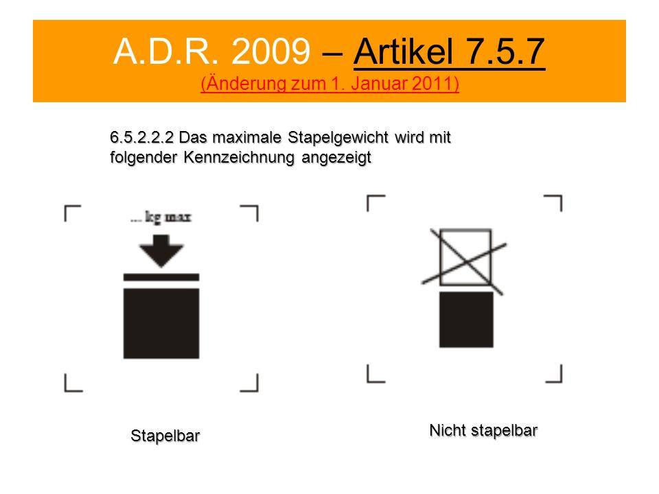 A.D.R. 2009 – Artikel 7.5.7 (Änderung zum 1. Januar 2011)