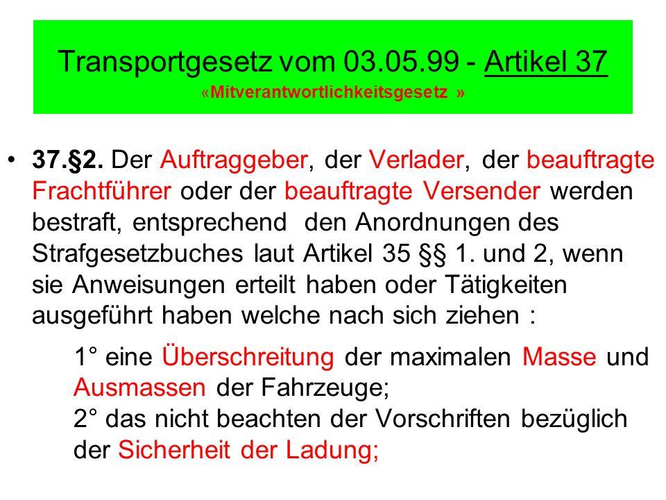 Transportgesetz vom 03.05.99 - Artikel 37 «Mitverantwortlichkeitsgesetz »
