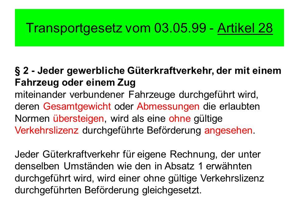Transportgesetz vom 03.05.99 - Artikel 28
